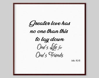 John 15:13 Scripture Canvas Wall Art   Greater Love Has No One Than This To  Lay Down Oneu0027s Life For Oneu0027s Friends