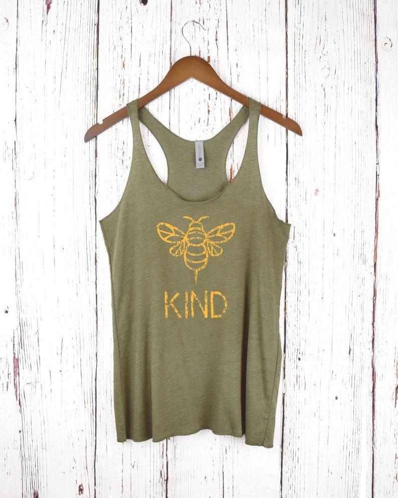 Racerback Women/'s Tank Boho Tank Bee Kind Olive Green Be Nice Be Kind Bee Shirt Kind Shirt