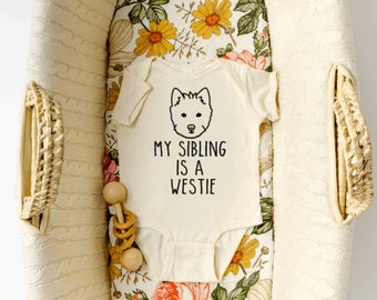 Dog Sibling Baby Shower Gift WESTIE Dog Baby Onesie\u00ae Going Home Outfit My Sibling Is A Westie Newborn Hospital Outfit Newborn Infant