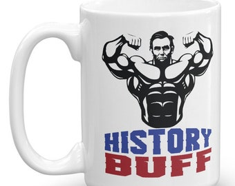 9628ee14bbf18 Funny History Buff Gift