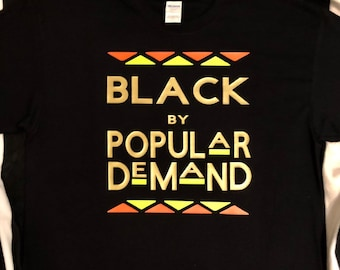 e60ab4e24204 Black By Popular Demand T-Shirt Unisex
