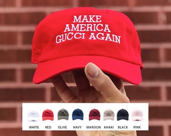 a93bccdc0dd Custom Embroidered MAGA Dad Cap   Make America GUCCI Again   Custom Embroidered  Hat   Free Shipping
