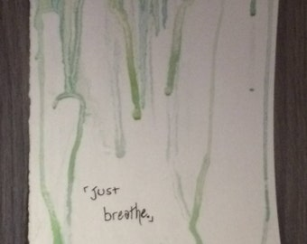 Watercolor Quote Drip Painting (Customizable!)