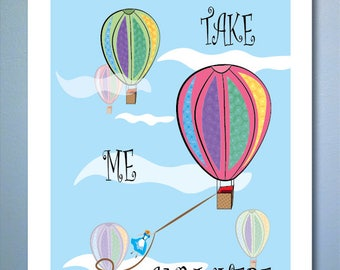 Take Me Anywhere - 11x14 Poster Print