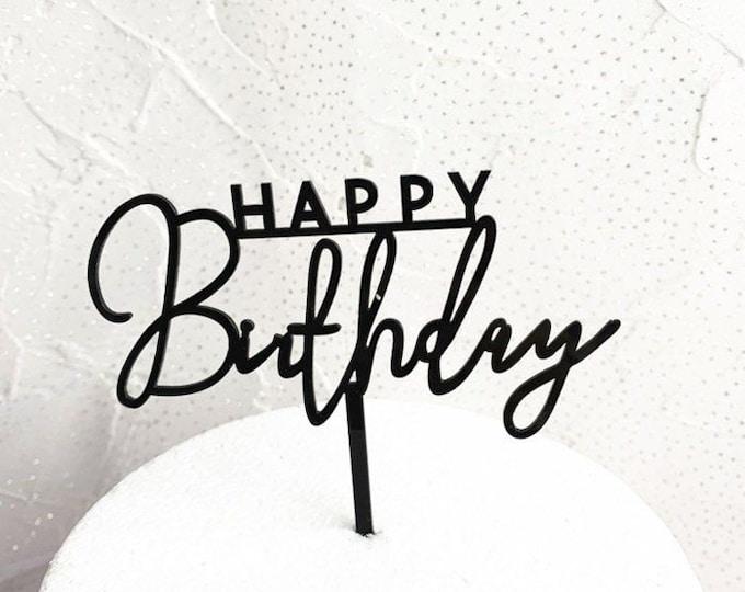 Laser Cut Cake Topper Birthday Cake Decor Black Scripted Modern Acrylic Happy Birthday Cake Topper For Birthday Cake Birthday Parties
