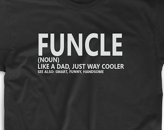 769c211e Funcle Definition T Shirt Tee Uncle Aunt Funny Brother Nephew Niece Fun  Uncle