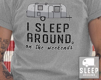 1541dc44a Weekend Camping Shirt - Funny Camping Shirt - Camping Tees - Sleep Around  Camping - Camping T-Shirt - Best Selling - Camper Gifts - XL Mens