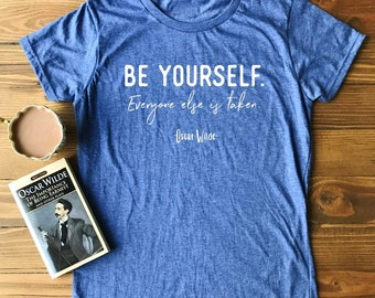 e61a1508 Be Yourself - Oscar Wilde Quote - Women's Short Sleeve T-shirt