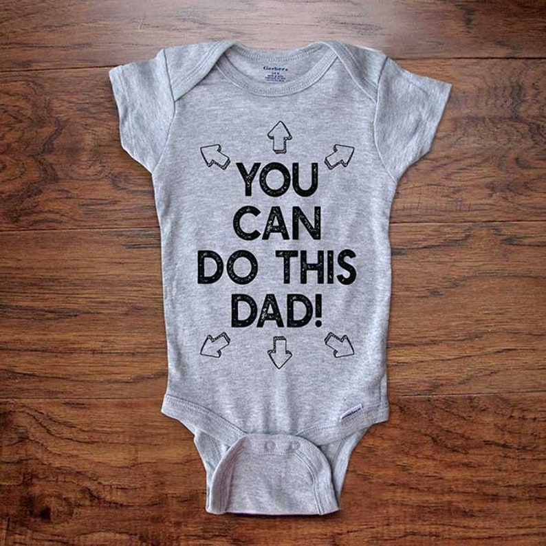 305d3a9de Funny baby onesie You can do this dad daddy's first | Etsy