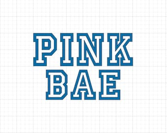 Pink Bae - Iron On Vinyl Decal Heat Transfer
