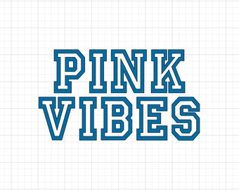 Pink Vibes - Iron On Vinyl Decal Heat Transfer