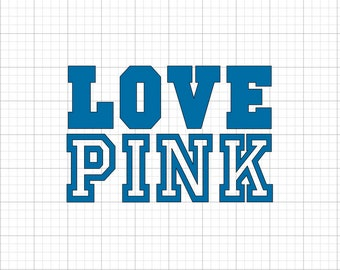 Love Pink - Iron On Vinyl Decal Heat Transfer
