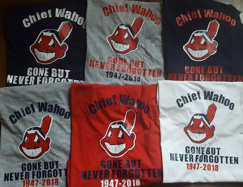 02ebe314c Cleveland Indians. Chief Wahoo Gone but never forgotten Shirt