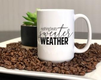 Sweater Weather Mug, Dishwasher & Microwave Safe, Fall, Winter, 15 oz Premium Ceramic Mug