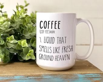 Coffee (cof-fee) noun Mug, Ground Heaven, Dishwasher & Microwave Safe, 15 oz Premium Ceramic Mug