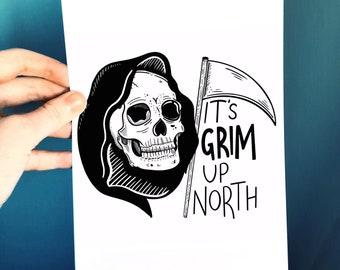 It's Grim Up North funny gothic skull A5 art print