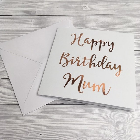 Happy Birthday Mum Card Cards For Rose Gold