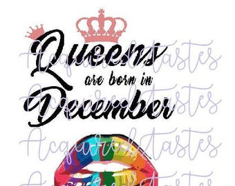 Queens are born in MONTH Svg - Includes ALL months
