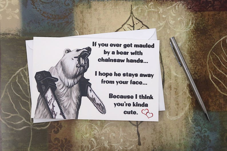 Valentines Card Meme Card Bear With Chainsaw Hands Etsy