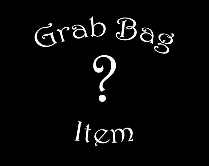Grab Bag Item