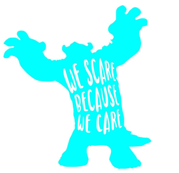 Disney Svg Monsters Inc Svg We Scare Because We Care Etsy