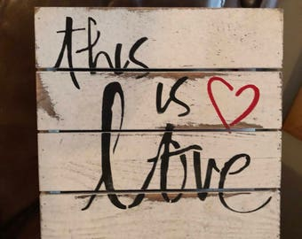 This is Love Wooden Block (8 x 8)