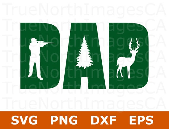 Dad Svg Hunting Svg Fathers Day Svg Hunt Svg Dad Life Etsy
