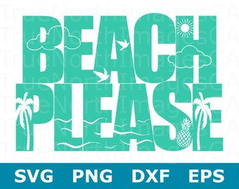 Beach Please SVG Files / Beach SVG File / Beach Clipart / Pineapple SVG File / Summer Svg Files / Svg Files for Cricut / Files for Sihouette