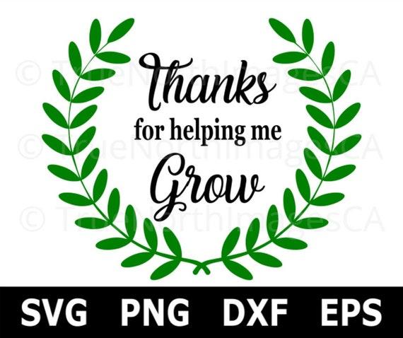 thanks for helping me grow svg teacher gift svg teacher etsy