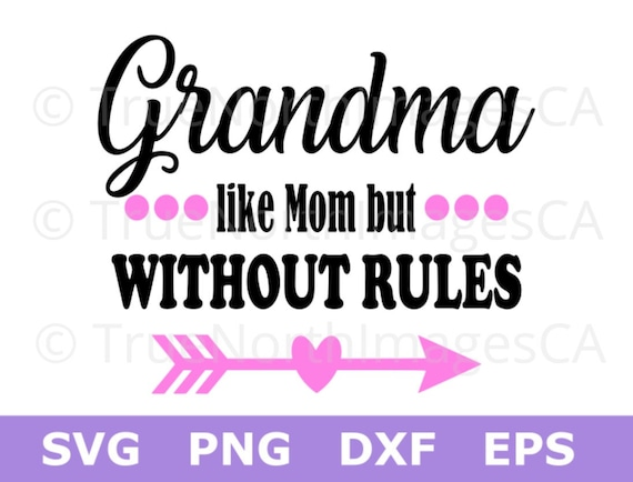 Grandma Quotes Grandma SVG Files / Grandma Quotes SVG / Grandma Sayings SVG / | Etsy Grandma Quotes