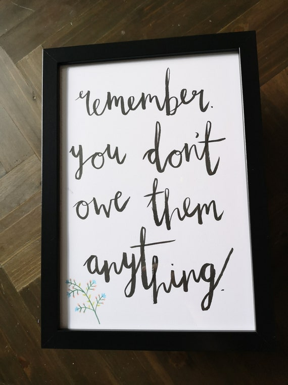 Self Esteem Rebecca Taylor Quote Remember You Don T Etsy