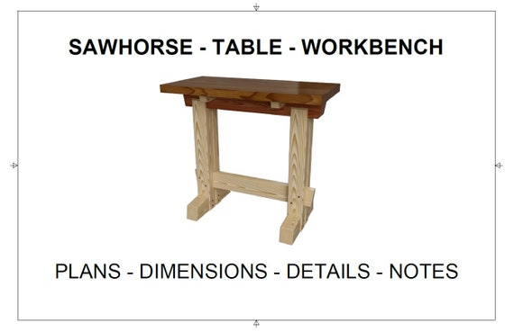 Surprising Workbench Sawhorse Table Plans Dimensions Details Notes Squirreltailoven Fun Painted Chair Ideas Images Squirreltailovenorg
