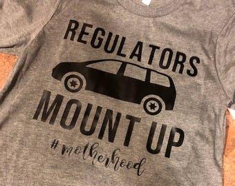 Regulators Mount Up, Mama, Not Average, Funny Mom Shirt, Mom Gift, Motherhood Shirt, Mom Life, Mom Shirt, Gift For Her