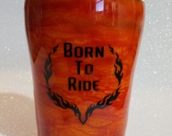 Born to ride - motorcycle- orange - flames - insulated- cup - 10 ounce
