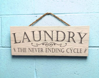 "Laundry Room Decor, Rustic Wood Laundry Room Sign, Farmhouse Bran Wood Wall Art ""The Never Ending Cycle"""
