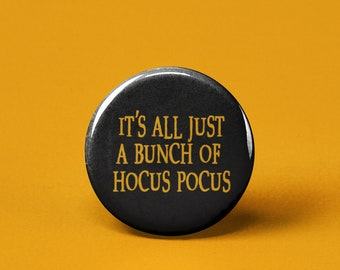 """Hocus Pocus 1/"""" Pinback Buttons or Magnets set of 5"""