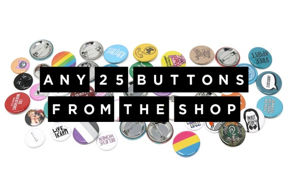 Pins Pinback Buttons Badges Flair Bulk Prices 2.25 Inch Size