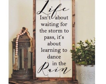 Life Isnt About Waiting For The Storm Painting