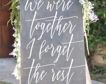 We were together I forget the rest, walt whitman, wood wedding sign