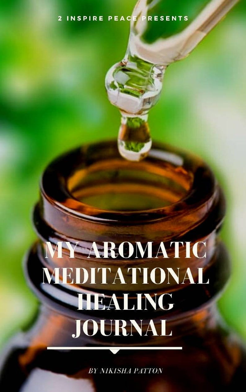 My Aromatic Meditational Healing Journal Ebook