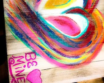 "Valentine Hand Painting ""Be Mine"""