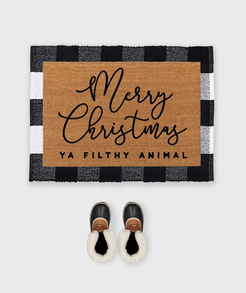 Merry Christmas Ya Filthy Animal DoormatChristmas image 0