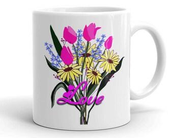 Love, Hearts and Flowers Mug, Love Mug, Hearts Mug, Flowers Mug, Gift for Her, Valentine Mug, Valentine's Day Mug