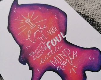 """Postcard Silhouette Galaxy """"I love the way your foul little mind works"""""""