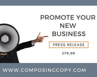 Press Release- Promote Your New Business