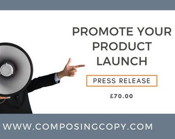 Press Release- Promote Your New Product Launch