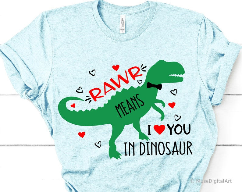 1a425365d Kids Valentines Day Svg Rawr Means I Love You in Dinosaur | Etsy
