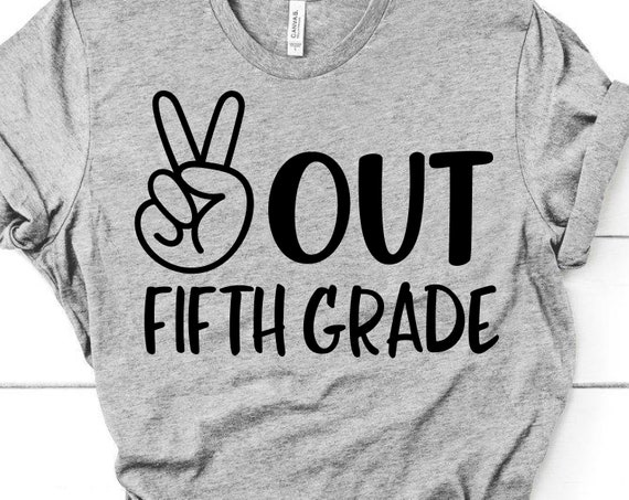 Peace Out Fifth Grade Svg Last Day Of School 5th Grade Kids Etsy