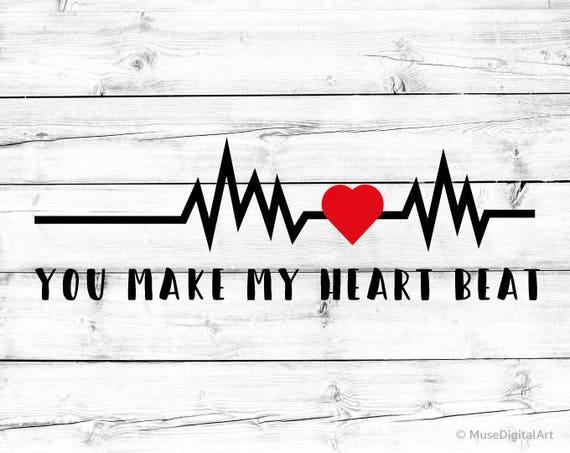 Make My Heart Beat Svg Valentines Day Shirt Valentines Day Svg Etsy Classy Quote Valentine Day