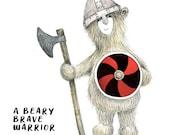 Viking Bear BRAVE WARRIOR  Greeting Card - blank inside - battle fight male men boy boyfriend cancer mental health resilience journey